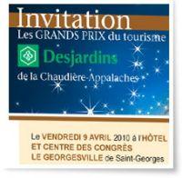 Dernière chance!!! 25e Grands Prix du tourisme Desjardins de la Chaudière-Appalaches!Réservez vos places!