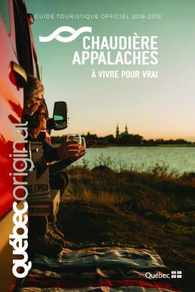 Guide touristique officiel Chaudière-Appalaches 2018-2019 (Nouveau : Carte touristique détachable incluse)