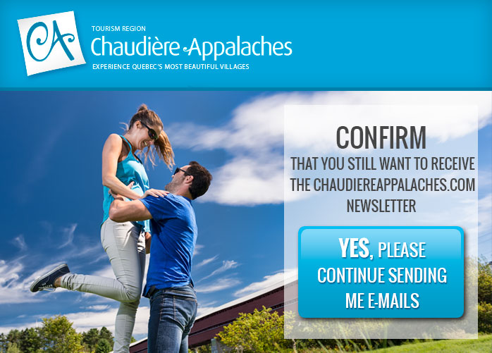 Confirm that you still want to receive the chaudiereappalaches.com newsletter