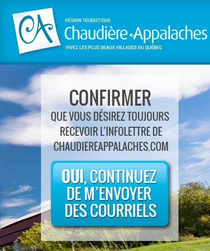 Désirez-vous toujours recevoir les courriels de Tourisme Chaudière-Appalaches?
