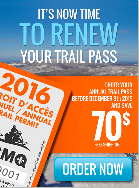 It's now time to renew your trail pass - Order your annual trail pass before december 9th 2013 and save $60 (Free shipping) - Now available : 3 and 7 days trail passes