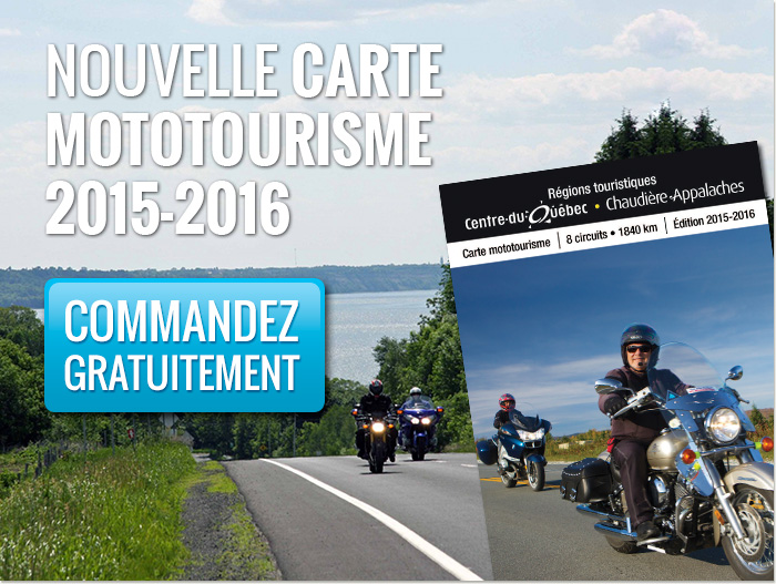 Commandez gratuitement la nouvelle carte moto de la Chaudière-Appalaches 2015.