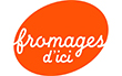 Fromages d'ici
